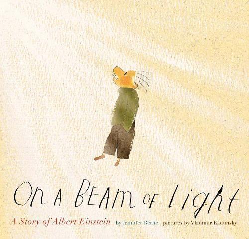 On a Beam of Light: A Story ofAlbertEinstein