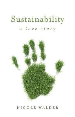 Sustainability: A Love Story