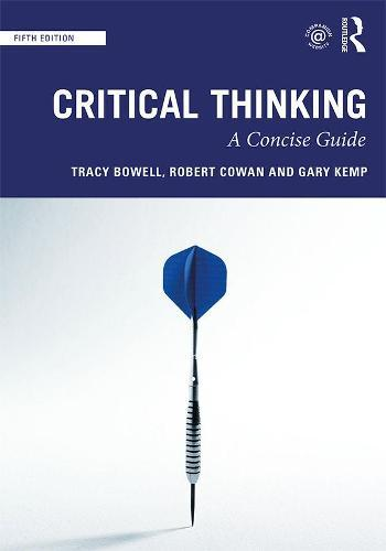 Critical Thinking: AConciseGuide