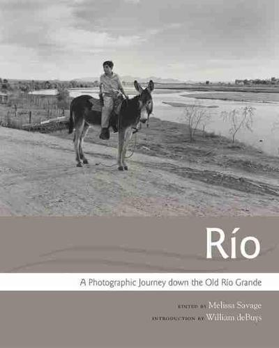 Rio: A Photographic Journey down the OldRioGrande