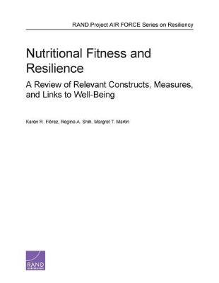 Nutritional Fitness and Resilience: A Review of Relevant Constructs, Measures, and LinkstoWell-Being