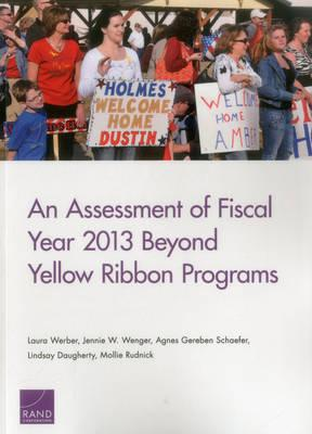 An Assessment of Fiscal Year 2013 Beyond YellowRibbonPrograms
