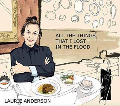 All the Things I Lost intheFlood