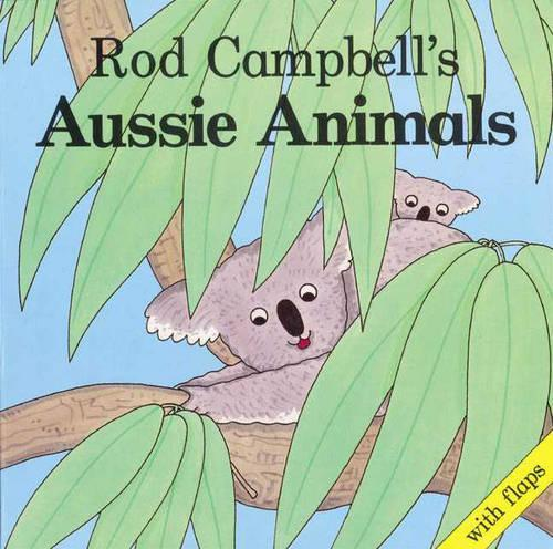 Rod Campbell'sAussieAnimals