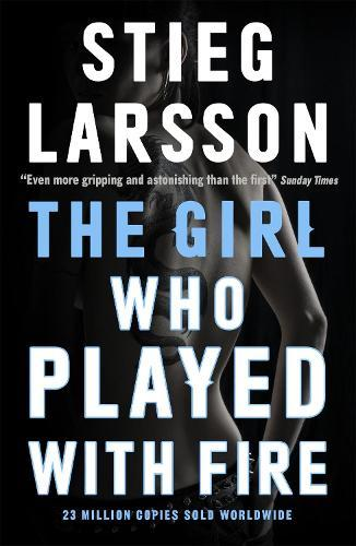 The Girl Who Played With Fire: A DragonTattoostory