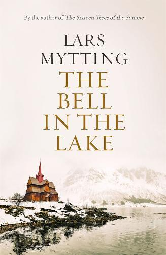 The Bell in the Lake: The Sister Bells TrilogyVol.1