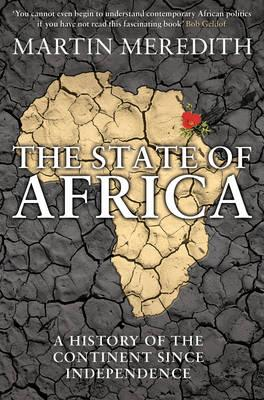 The State of Africa: A History of the ContinentSinceIndependence
