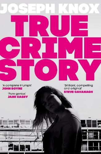 True Crime Story: The Times NumberOneBestseller