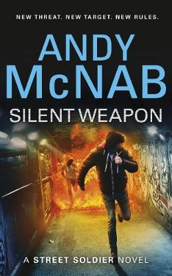 Silent Weapon: A StreetSoldierNovel