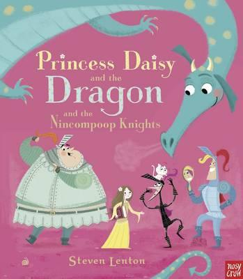 Princess Daisy and the Dragon and theNincompoopKnights
