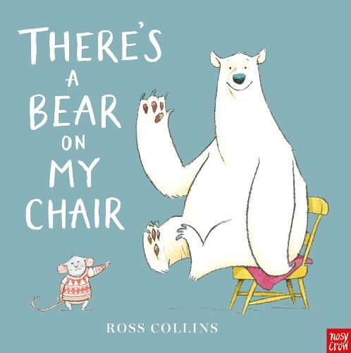 There's a Bear onMyChair