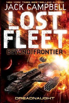 Lost Fleet: Beyond the Frontier - DreadnaughtBook1