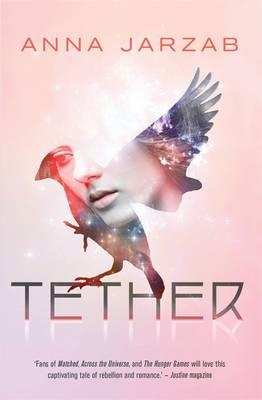 Tether: The Many-Worlds Trilogy, Book II
