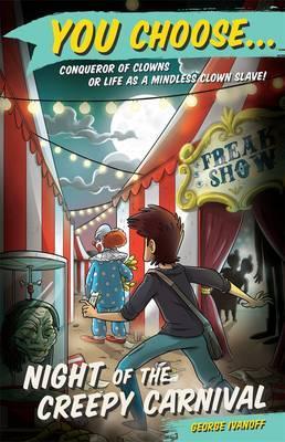 You Choose 5: Night of theCreepyCarnival