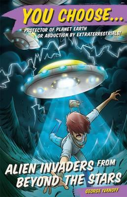 You Choose 6: Alien Invaders from Beyond the Stars