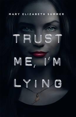 Trust Me,I'mLying