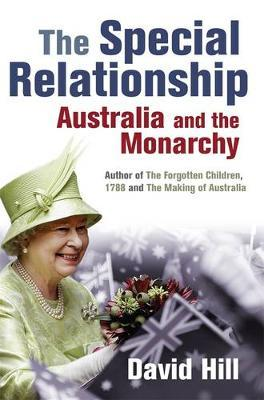The Special Relationship: Australia andtheMonarchy