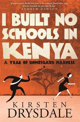 I Built No Schools in Kenya