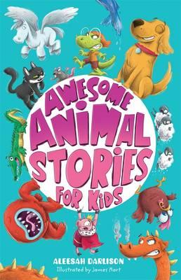 Awesome Animal StoriesforKids