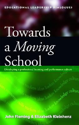 Towards A Moving School: Developing aProfessionalLearning