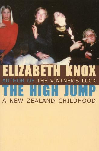 The High Jump: A NewZealandChildhood