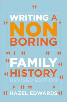 Writing a Non-boringFamilyHistory