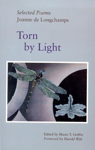 Torn by Light:SelectedPoems