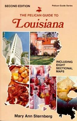 Pelican Guide to Louisiana, The
