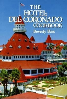Hotel Del CoronadoCookbook,The