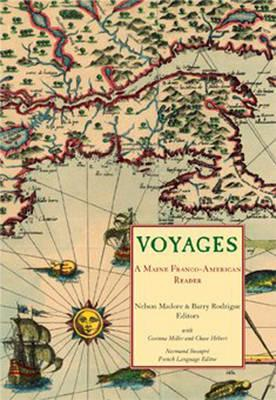 Voyages: A Maine Franco-American Reader