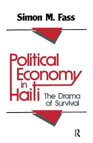 Political Economy in Haiti: DramaofSurvival