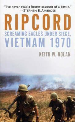 Ripcord: The Screaming Eagle Under Siege,Vietnam,1970