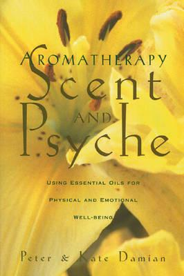 Aromatherapy: Using Essential Oils for Physical andEmotionalWell-Being
