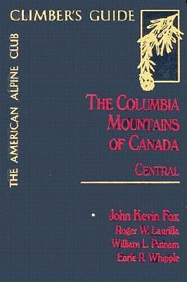 The Columbia Mountains of Canada Central