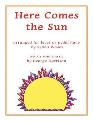 Here Comes the Sun: Arranged for Harp