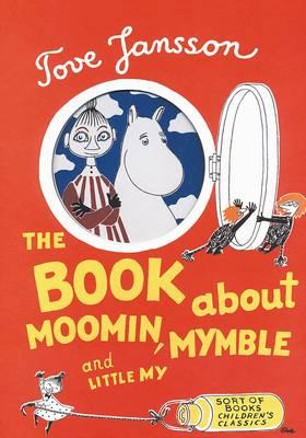 The Book About Moomin, Mymble andLittleMy