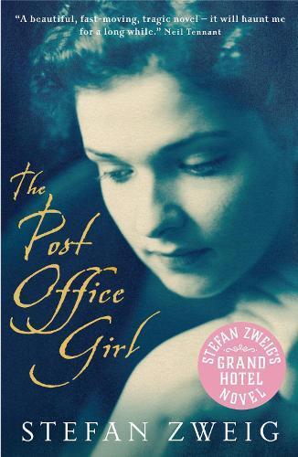 The Post Office Girl: Stefan Zweig's GrandHotelNovel
