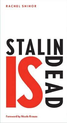 Stalin is Dead - Stories and Aphorisms on Animals,  Poets and other Earthly Creatures
