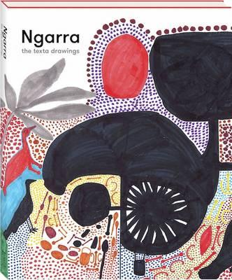 Ngarra: The Texta Drawings