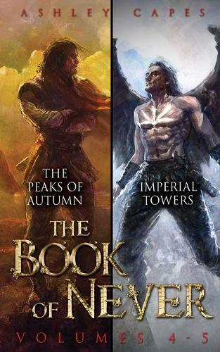 The Book of Never: Volumes 4-5
