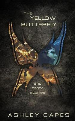 The Yellow Butterfly & Other Stories