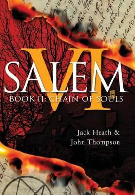 Chain of Souls: Evil Lies in the House of Six Gables (Salem VI) (Volume 2)