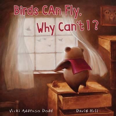 Birds Can Fly, Why Can't I?: Birds Can Fly, WhyCan'tI?