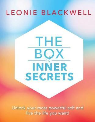 The Box of Inner Secrets: Unlock your most powerful self and live the life you want!