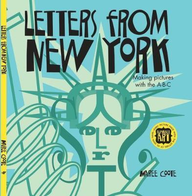 Letters from New York: Making Pictures with the A-B-C