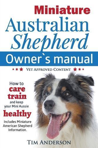 Miniature Australian Shepherd:Owner'sManual