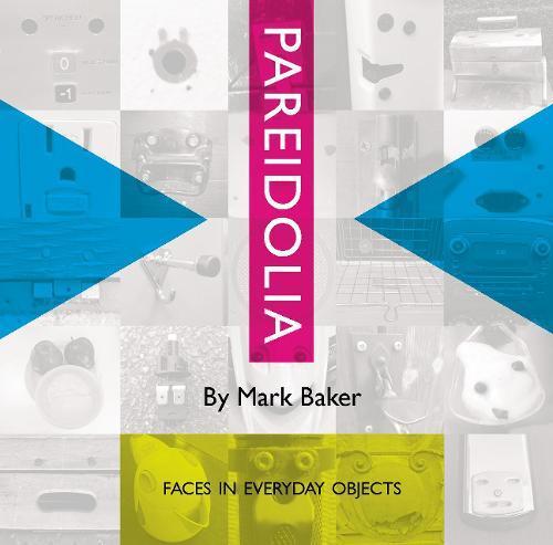 Pareidolia: Faces ineverydayobjects