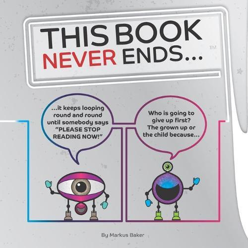 This Book Never Ends...: It just goes On'N'On