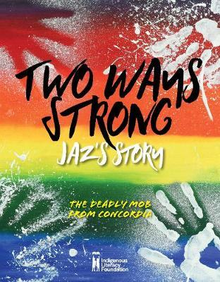Two Ways Strong: Jaz's Story
