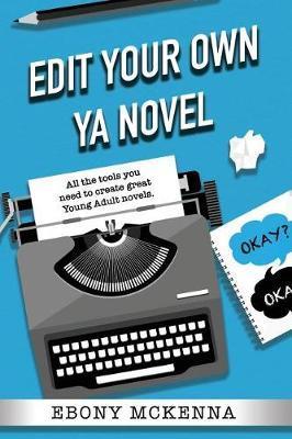 Edit Your Own YoungAdultNovel